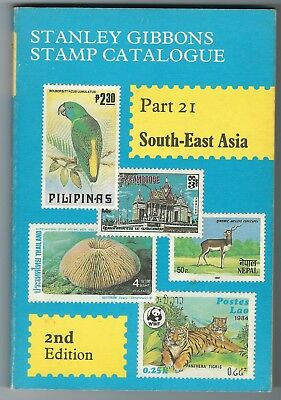 Stanley Gibbons Catalogue Part 21 South East Asia 2nd edition