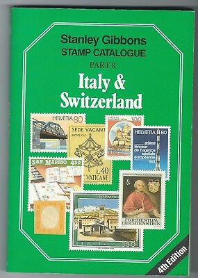 Stanley Gibbons Catalogue Part 8 Italy & Switzerland 4th edition incl Colonies