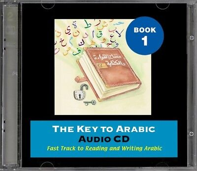 The Key to Arabic Book 1 Audio CD (Fast Track to Reading & Writing Arabic)