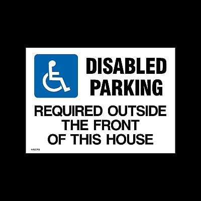 Disabled Parking Required Outside - Plastic Sign A4 & A3, Parking (MISC113)