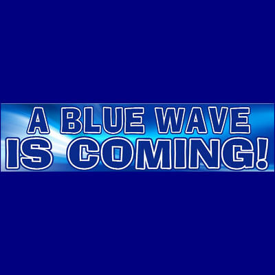 A BLUE WAVE IS COMING (Premium)   TRUMP Bumper Sticker   $3.39  BUY 2 GET 1 FREE