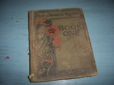very rare antique Childrens School Book New Education Readers Book One 1918