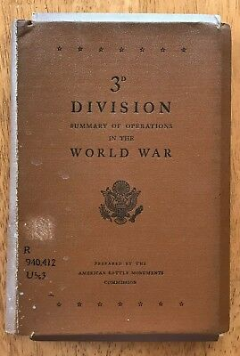 WWI SUMMARY OF OPERATIONS US ARMY, 3rd DIVISION  w/ 6 LARGE FOLDING MAPs