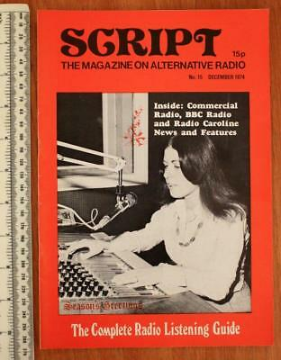SCRIPT The Magazine on Alternative Radio No.15 December 1974 Tony Allan Caroline