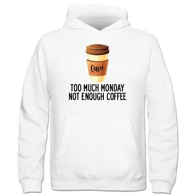 Too Much Monday Not Enough Coffee Kinder Kapuzenpulli