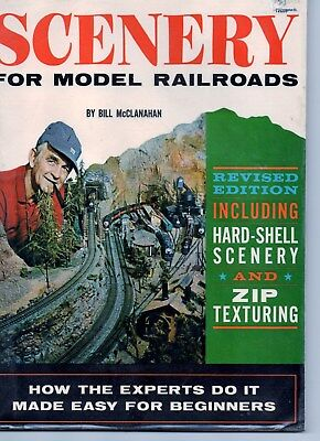 SCENERY FOR MODEL RAILROADS - Bill McClanahan & Linn H. Westcott