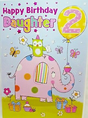 DAUGHTER 2nd BIRTHDAY CARD AGE 2 BRIGHT FUN DESIGN QUALITY NICE VERSE