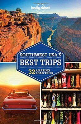 Lonely Planet Southwest USA's Best Trips (Travel Guide), Lonely Planet, Balfour,