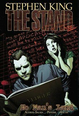 The Stand - Volume 5: No Man's Land (Stand (Marv, Roberto  Aguirre-Sacasa, Steph