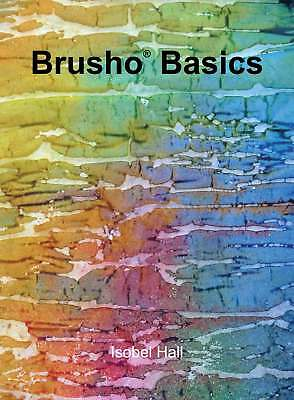 Brusho Basics Book by Isobel Hall - Step by Step Guide & Techniques