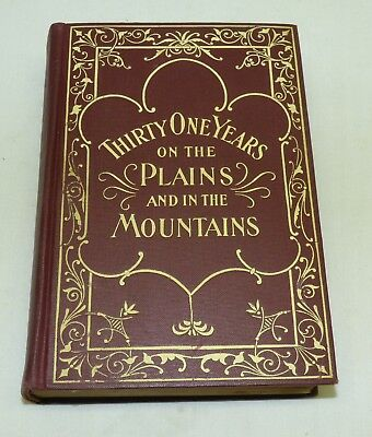 Antique 1900 HC Book 31 Years on Plains & in Mountains by Drannan 1st Edition ?