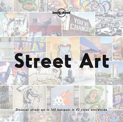 Street Art Lonely Planet Lonely Planet