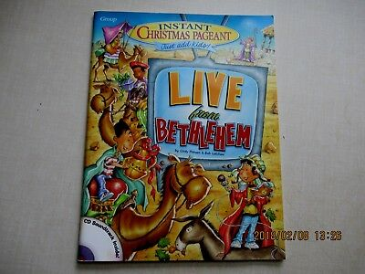Instant Christmas Pageant, Live From Bethlehem by Cindy Hansen & Bob Latchaw