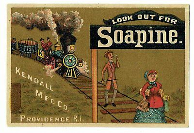 Soapine Steam Locomotive Train LOOK OUT FOR SOAPINE - Victorian Advertising Card