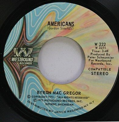 Soul 45 Byron Mac Gregor - Americans / America The Beautiful On Westbound Record
