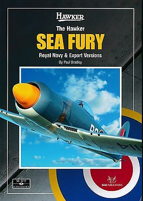 HILE HAWKER SEA FURY - ROYAL NAVY & Export VERSIONS (Sam Publications) - Neuf