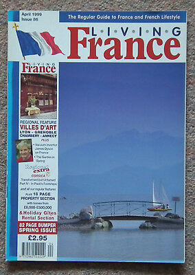 LIVING FRANCE MAGAZINE April 1999 Issue No 86 --   Lyon, Grenoble + more