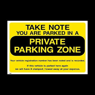 You are Parked in a Private Parking Zone Plastic Sign or Sticker - A4, A5 (P42)