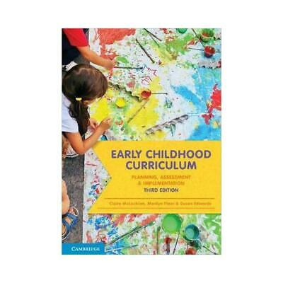 Early Childhood Curriculum: Planning, Assessment and Implementation 3rd Edition