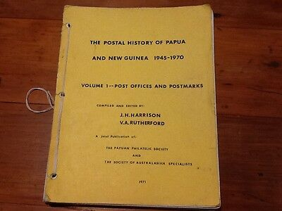 Postal History of Papua & New Guinea 1945-70 Vol 1 Post Offices & Postmarks 1971