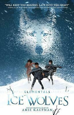 Ice Wolves (Elementals, Book 1) by Amie Kaufman Paperback Book Free Shipping!