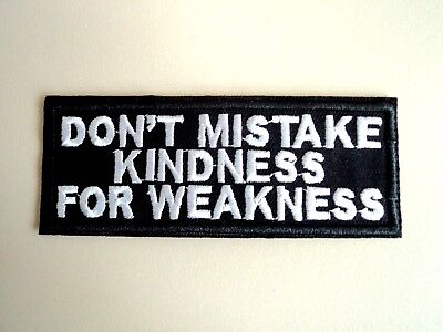 1x Kindness Weakness Biker Patches Embroidered Cloth Applique Badge Iron Sew On