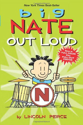 Big Nate Out Loud (Big Nate Comic Compilations), Peirce, Lincoln, Good Condition