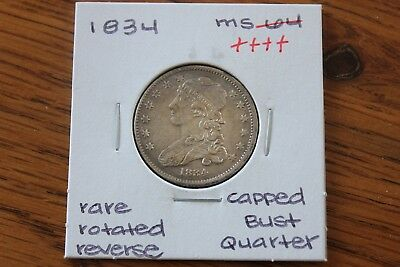 1834  Rare Rotated Reverse  Unc+++  Capped Bust Quarter