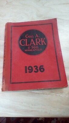 1936 Geo.A.Clark catalog for implements,vehicles,and supplies