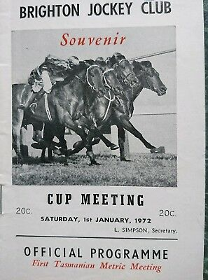 1972 Brighton Jockey Club Race Book Cup Day (First Tasmanian Metric Meeting)