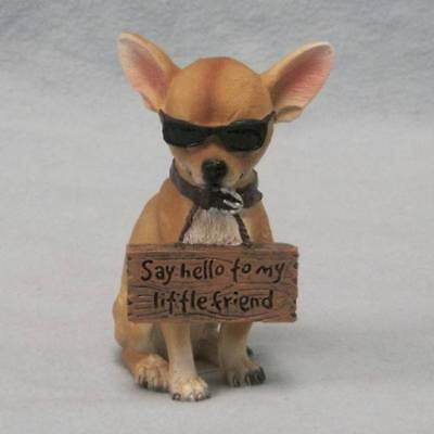 SAY HELLO TO MY LITTLE FRIEND Chihuahua Figurine Statue