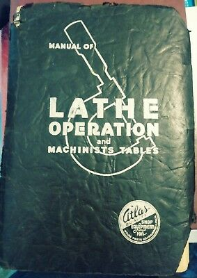 Manual of Lathe Operation and Machinists Tables 1937 S1