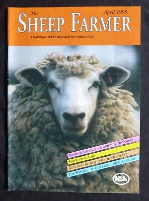Sheep Farmer, April 1995, Getting The Best From Hand Shears, Vol 14 No 6