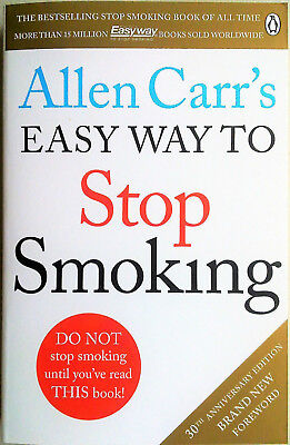 ALLEN CARR'S EASY WAY TO STOP SMOKING (2015) NEW BOOK AND FREE POST - Alan Quit