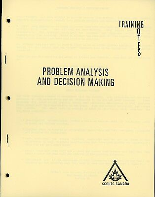 Problem Analysis and Decision Making - Canadian Scouting training Notes