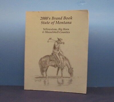 2000's Brand Book State of Montana: Yellowstone, Big Horn & Musselshell Counties