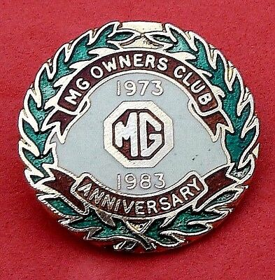 MG  Owners  Club Anniversary Jacket / Hat Pin Badge 1973 - 1983