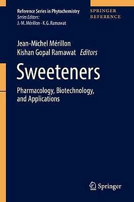 Sweeteners: Pharmacology, Biotechnology, and Applications (English) Hardcover Bo