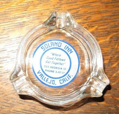 ASHTRAY VINTAGE SOLANO INN WHERE GOOD FELLOWS GET TOGETHER VALLEJO CA 1960's ACL