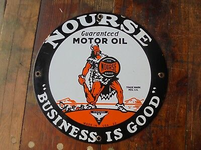 Nourse Motor Oil Business Is Good Porcelain Sign Viking Warrior Club Us-22 Can