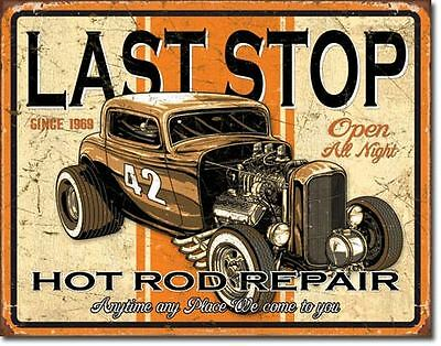 Last Stop Hot Rod Repair Tin Sign Garage Shed 32 34 Ford Ratrod