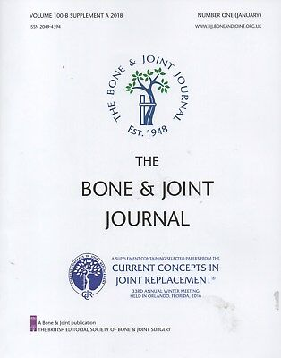 Bone & Joint Journal Jan 2018supplement (Current Concepts in Joint Replacement