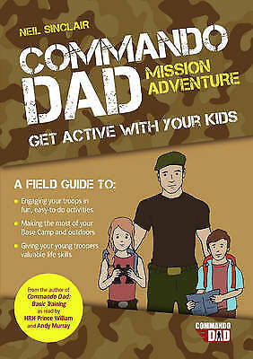 Commando Dad: Mission Adventure: Get Active with, Sinclair, Neil, New