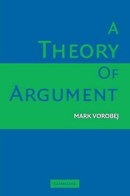 A Theory of Argument, Mark Vorobej, New