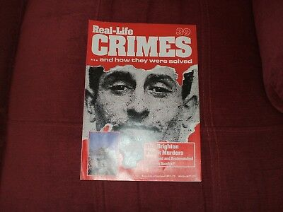 Real-Life Crimes Magazine Issue 39 The Brighton Trunk Murders