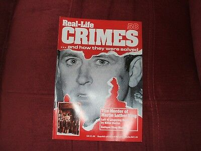 Real-Life Crimes Magazne Issue 58 The Murder Of Martin Luther King