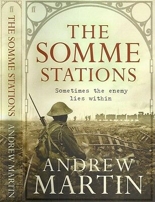 Andrew Martin - The Somme Stations - 1st/1st