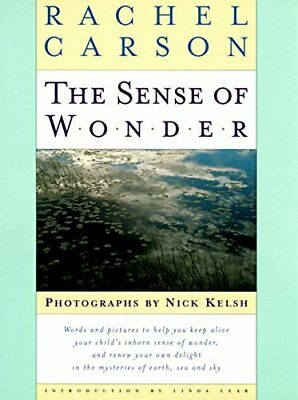 The Sense of Wonder,HC,Rachel Carson, Nick Kelsh - NEW