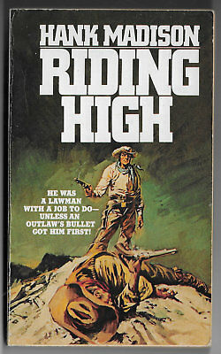 Hank Madison - Riding High - 1983 Paperback Book