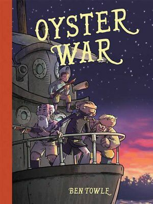 Oyster War,HC,Ben Towle - NEW